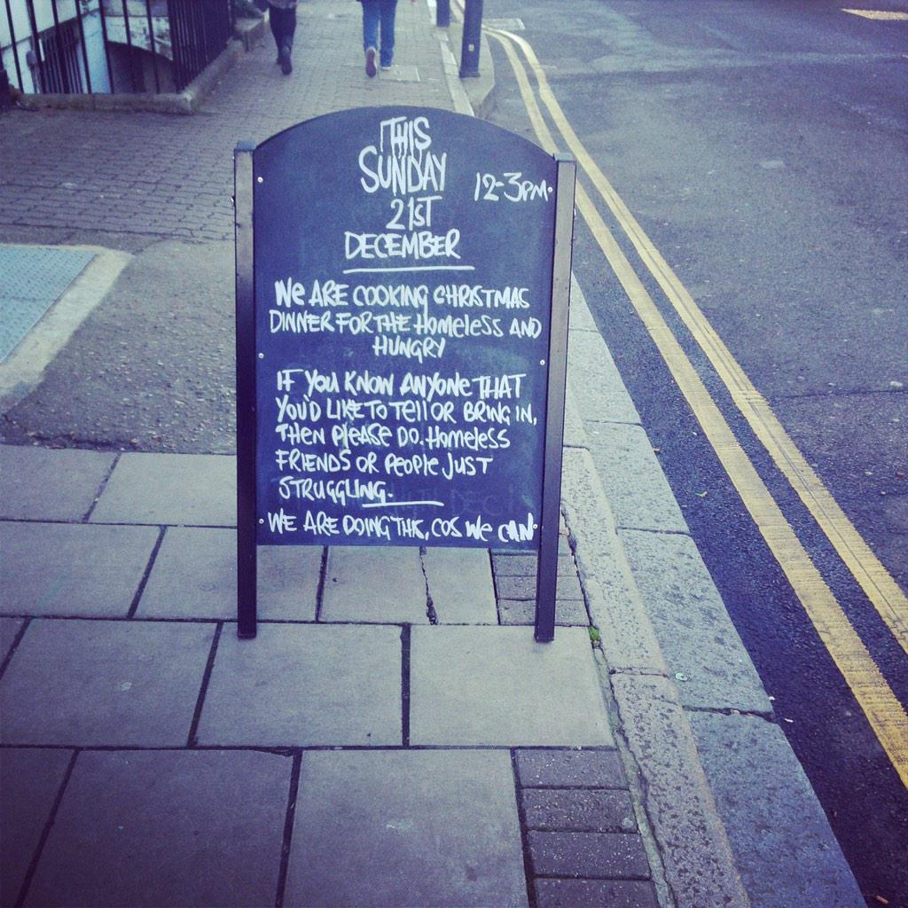 RT @WilliamIVPub: This Sunday. We are open to the homeless and hungry. Proper xmas dinner. Please spread the word and love http://t.co/K28b…