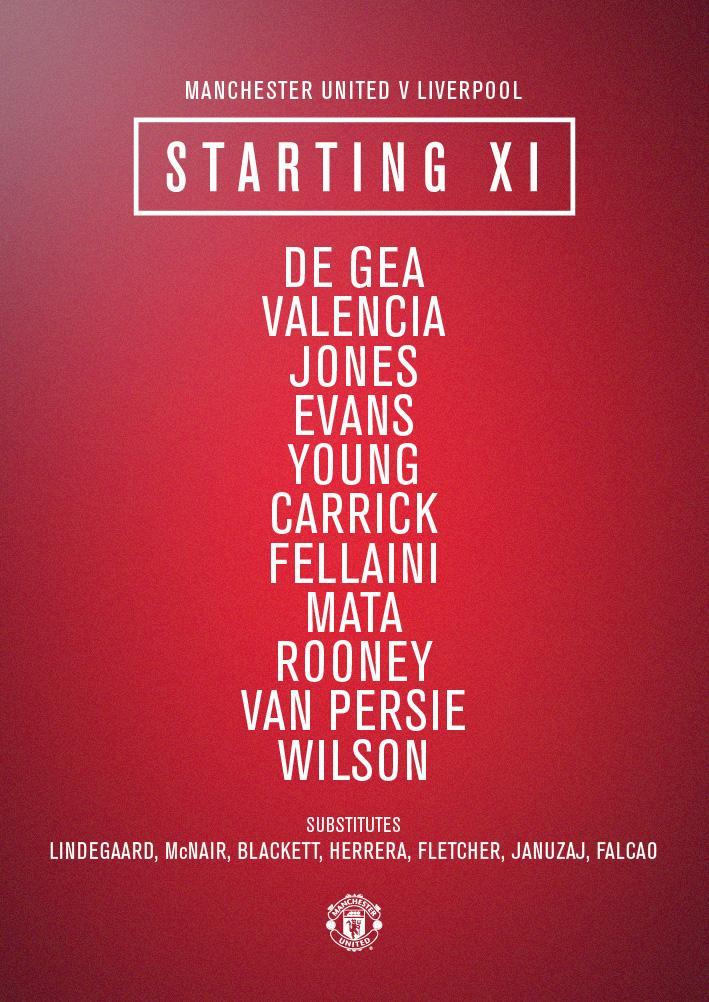 United XI: De Gea, Valencia, Jones, Evans, Young, Carrick, Fellaini, Mata, Rooney, van Persie, Wilson. #mufclive http://t.co/R4kCKf1J5q