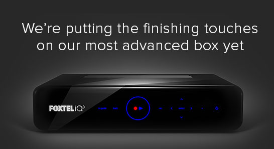 Brad's Blog | Foxtel IQ3 Will Be out in February 2015. http://t.co/JaNGshpCY0   #foxtel @Foxtel http://t.co/4laUDBFTvT