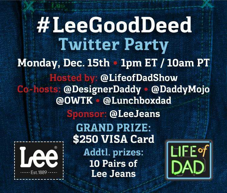 Join @LifeofDadShow for our #LeeGoodDeed Twitter Party today at 1 pm EST. #LeeJeans http://t.co/SxtYLPIoEo