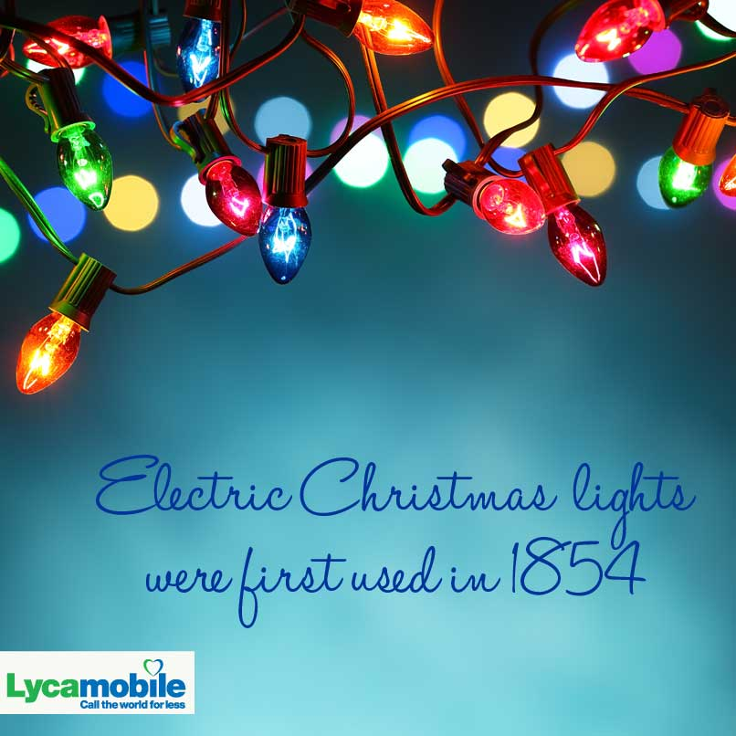 lycamobile usa on twitter electric christmas lights were first used in 1854 httptco3ff2jv0qii httptconazw7tr1vo