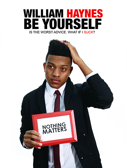 .@MrWilliamHaynes just released a poster! Buy it! He'll smile...or he won't. #NothingMatters http://t.co/V8fb736ipN http://t.co/4BUW4lUwie