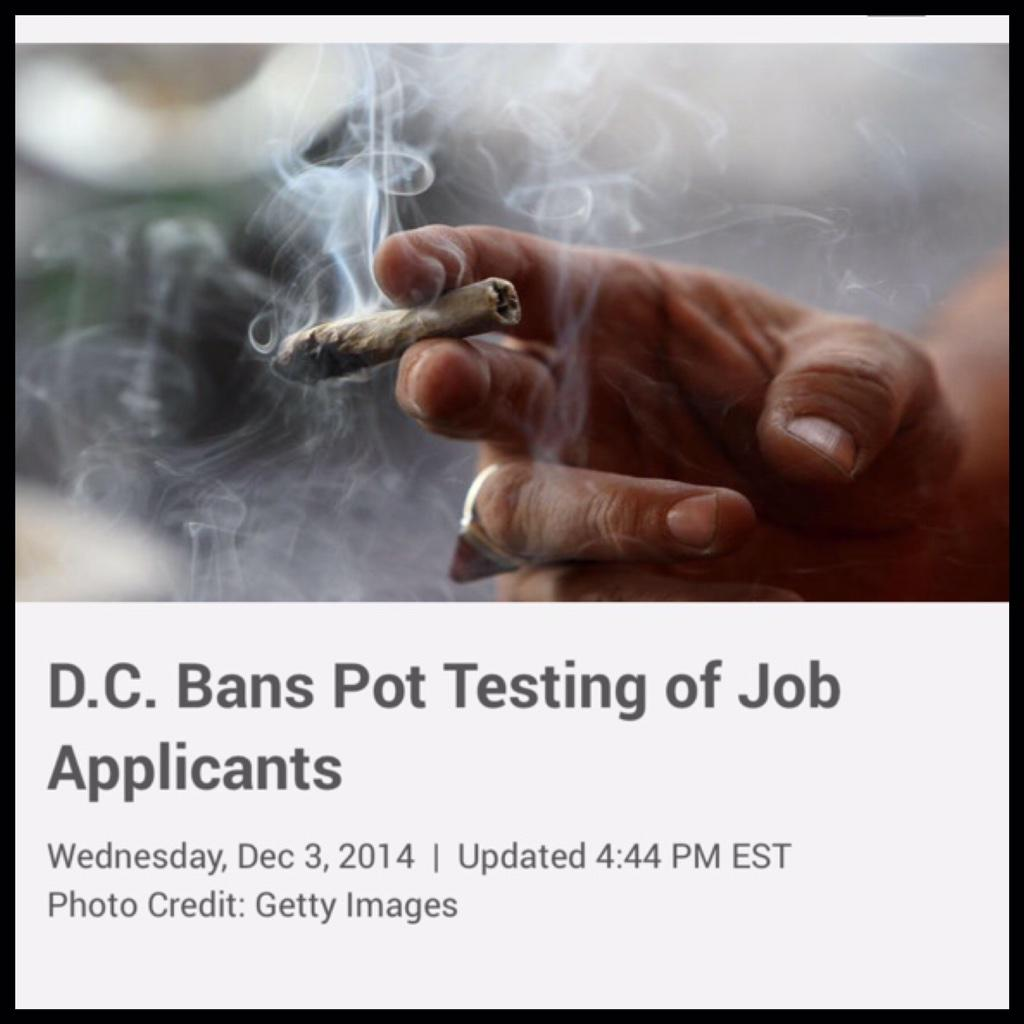 D.C. Bans Marijuana Testing of Job Applicants @nbcwashington  http://t.co/EkyRCDDPQT http://t.co/erl2eDvyjI