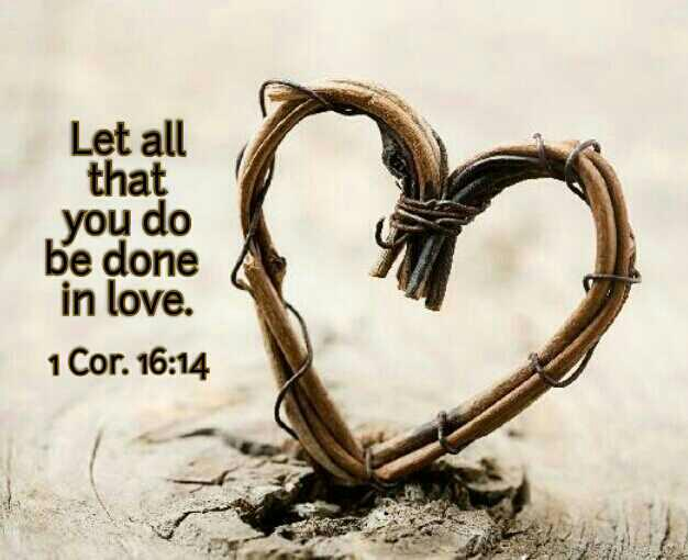 """Download United in Christ on Twitter: """"Let all that you do be done ..."""