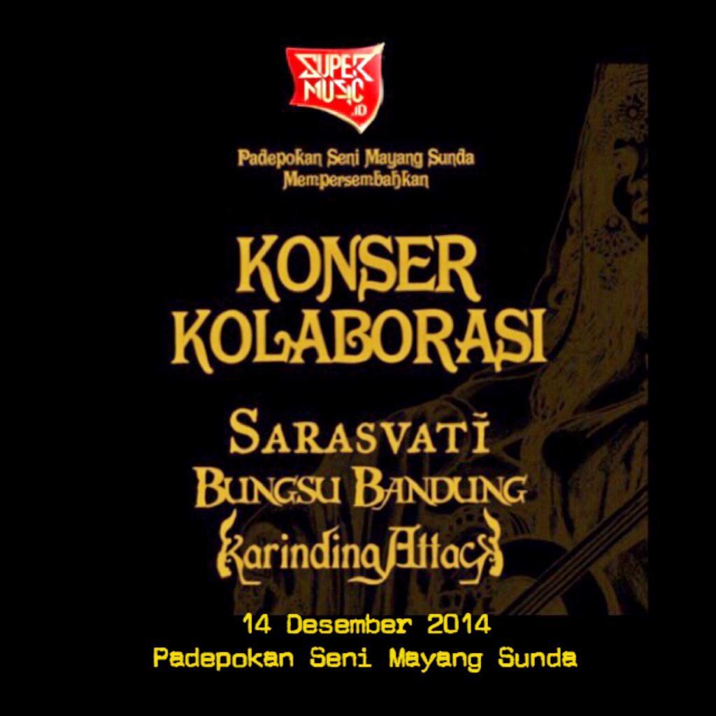 CATET! Konser kolaborasi @sarasvatimusic @karinding_attck & Bungsu Bandung 14/12/2014 di @PS_MayangSunda GRATIS! http://t.co/xliQm1WiQZ