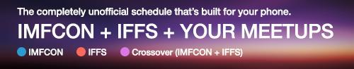1. Grab the unofficial #IMFCON & #IFFS Sched: http://t.co/pjGCIYUO8h 2. Add your secret meetups 3. Meet amazing ppl http://t.co/mB81hQXJUn