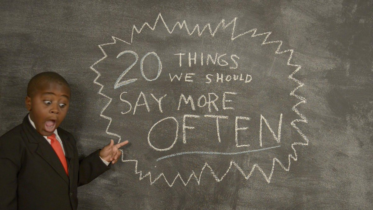 Kid President's 20 Things We Should Say More Often http://t.co/N2ZyJEaIzS http://t.co/IZEUNsAcwa