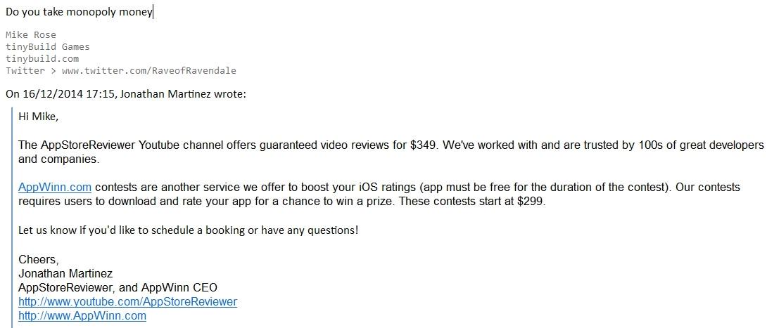 AppStoreReviewer wants $349 to do a video review of my mobile game. Here was my response http://t.co/Z4zvkpdraX