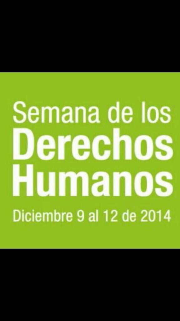 No es q las otras semanas no sean de los derechos humanos, es q especialmente esta queremos recordarlos cada segundo http://t.co/6vOe2iEFYo