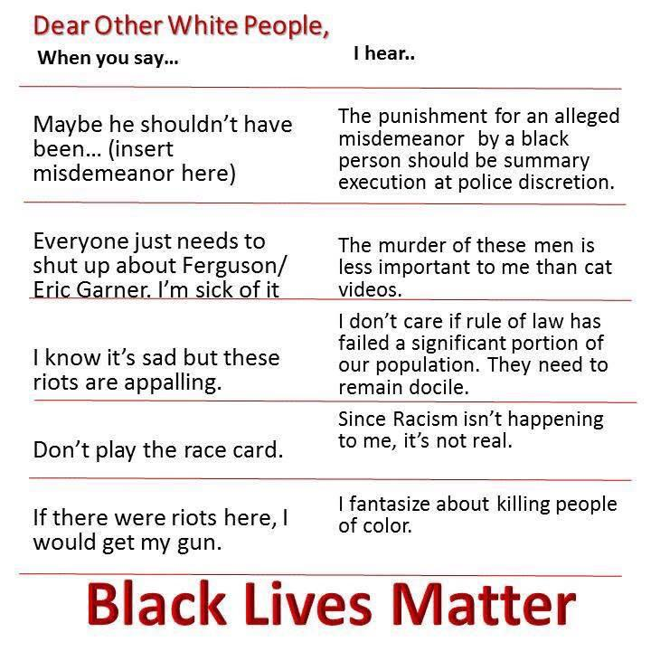 Saw this excellent Flashcard on what white ppl say an what (one POC thinks) #Ferguson #BlackLivesMatter http://t.co/5uOdnWI8mL