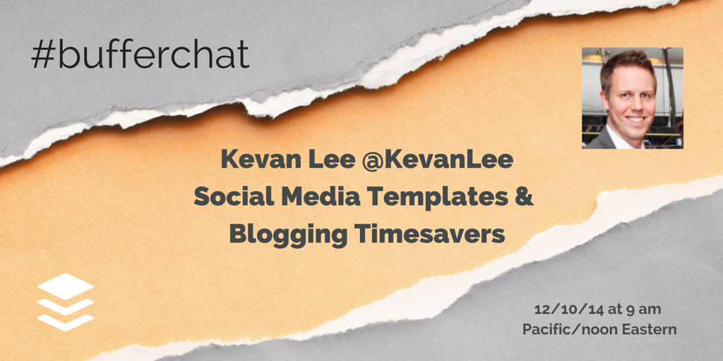 Who's ready for #bufferchat with @kevanlee to discuss social media and blogging timesavers! http://t.co/OwSJZrmN3t starts in 5.. #BufferChat