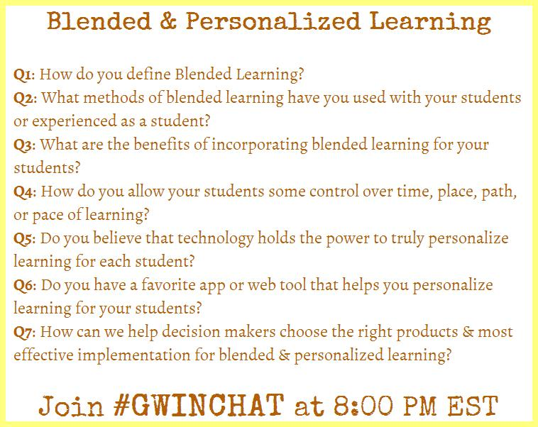 Join us in 10 minutes for #Gwinchat to talk Blended & Personalized Learning. See you there! http://t.co/SWiLgeWa8d