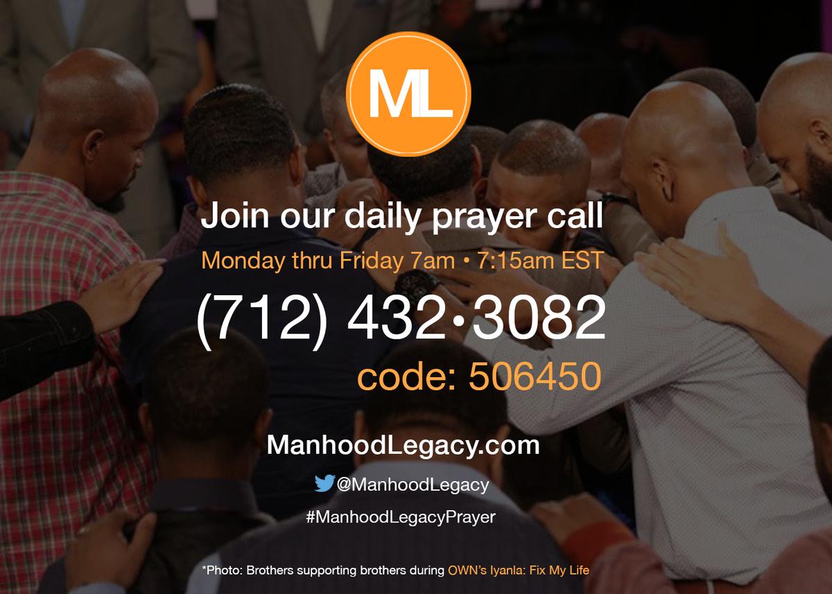 "Happening at 7amEST! @Jeffsnation #ManhoodLegacyPrayer call. https://t.co/musoJJR3tN"" #Healing #Growth #Accountability #Legacy"