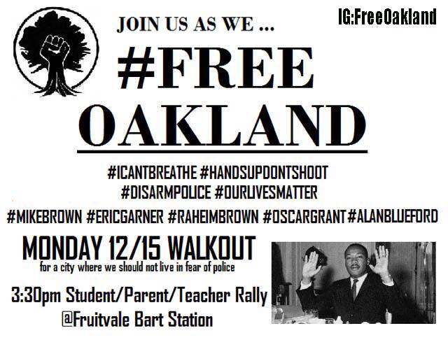 Walkout: Join Us As We #FreeOakland @ Fruitvale Bart Station Plaza | Oakland | California | United States