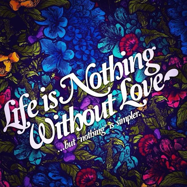 """Without U My Life Is Nothing Quotes: Kamilla Berdin On Twitter: """"""""Life Is Nothing Without Love"""
