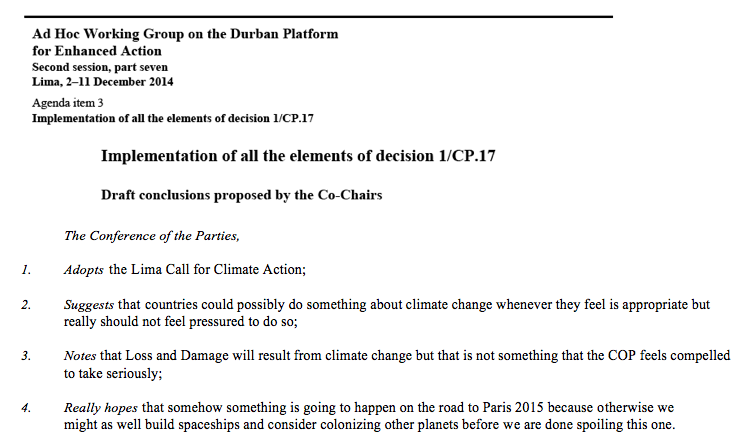 Here is the shorter version of #COP20 outcome... #missedopportunity http://t.co/JWptk4mXir