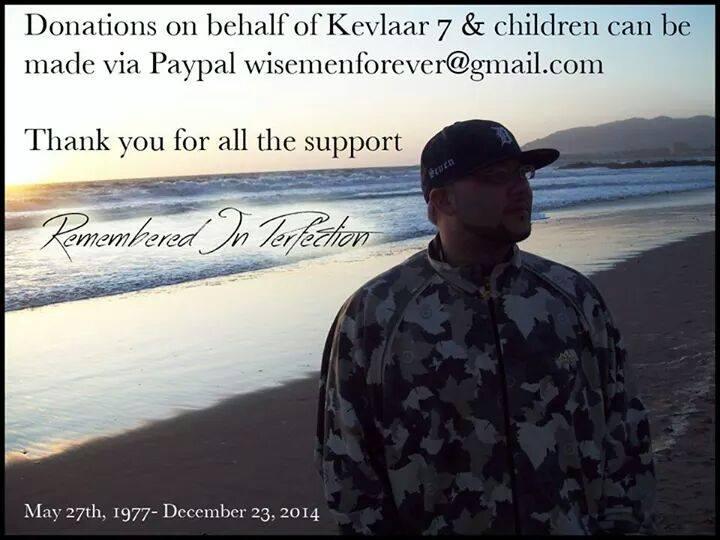 Support one of Hip-Hop's fallen soldiers! RIP @Kevlaar7 #WISEMENFAM http://t.co/D8t5gDRbHR