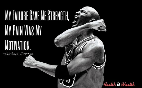 My failure gave me strength, my pain was my motivation. - Michael Jordan #WednesdayWisdom