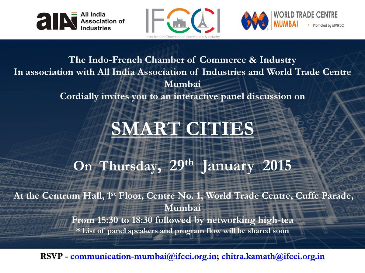Save the Date - Panel Discussion on #SmartCities, 29th January 2015 Registrations open #IFCCI #AIAI #WTC #Mumbai http://t.co/EkPJDLwNpj