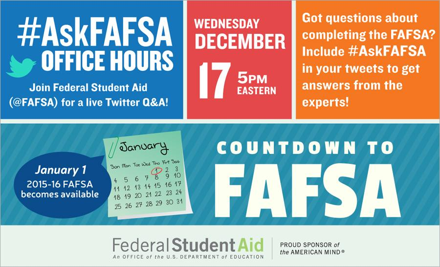 Thumbnail for December 2014 #AskFAFSA Office Hours: Countdown to FAFSA!