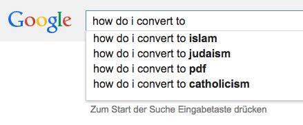 You can't make this stuff up: RT @LaurenYoung @TorstenBeeck   Google gives insights to the four major religions. http://t.co/re4p4lp4ar