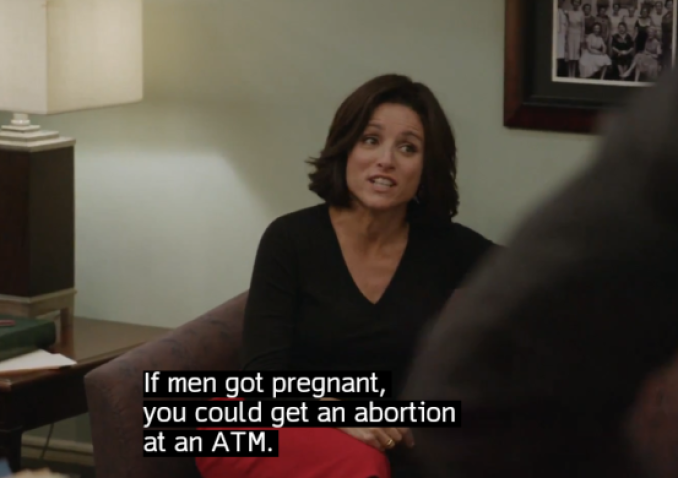 """If men got pregnant, you could get an abortion at an ATM."" #Veep @VeepHBO #BestTVLines2014 http://t.co/uwizVxHKv0"