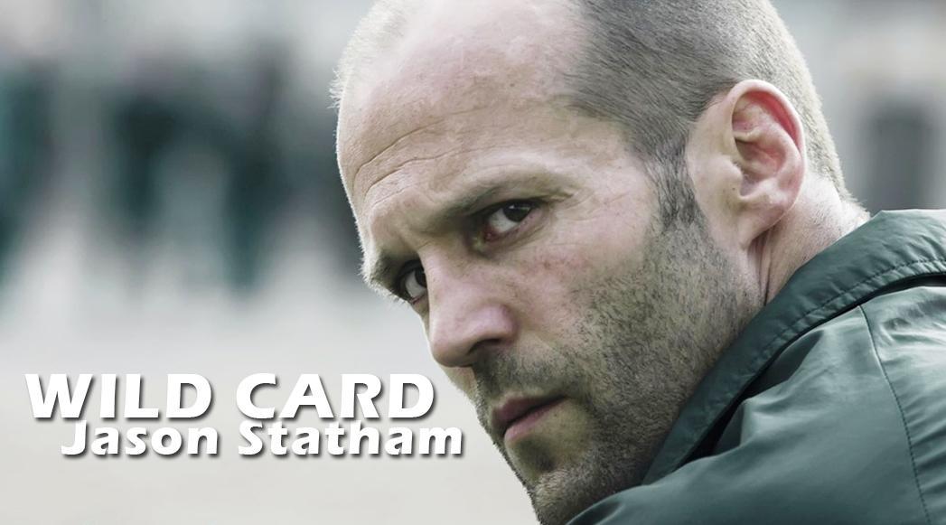 """Cinema: """"Wild Card"""" con Jason Statham, trama e trailer"""