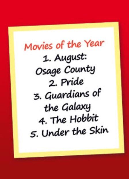 My films of 2014 1: August: Osage County 2: @PrideMovie 3: Guardians of the Galaxy 4: @TheHobbitMovie  5: @undrthskn http://t.co/6rjO2hiMOB