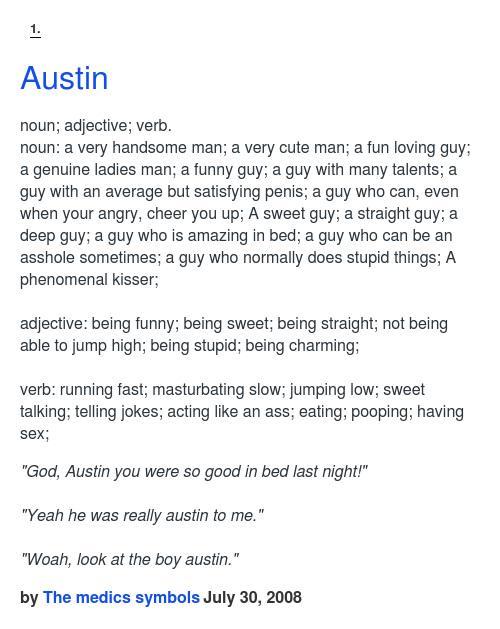 "Urban Dictionary on Twitter: ""@YerBoiAustin Austin: noun ..."