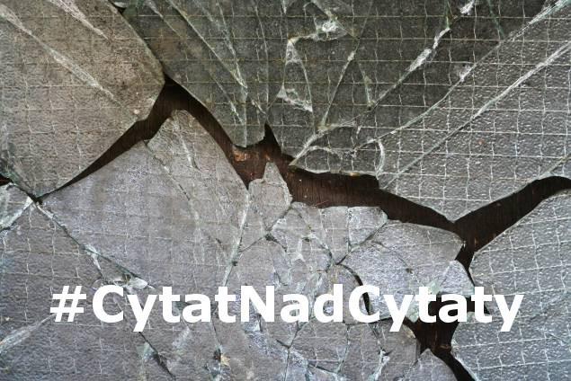 Cytatnadcytaty Hashtag On Twitter