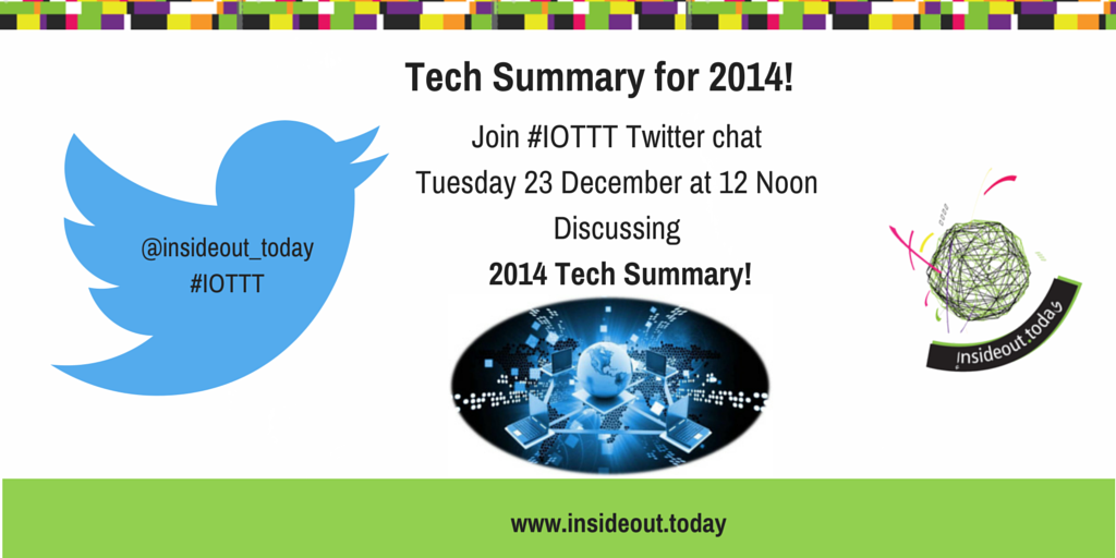 Thumbnail for #IOTTT 2014 Technology Summary Twitter Chat