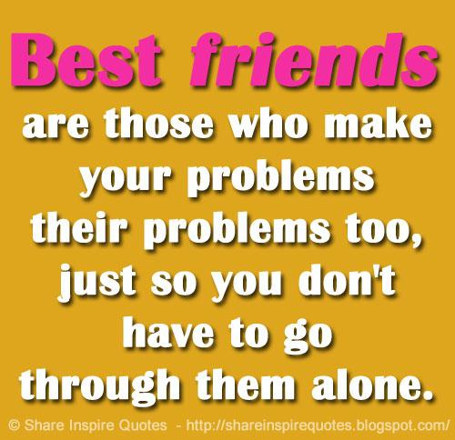 Share Inspire Quotes On Twitter Best Friends Are Those Who Make