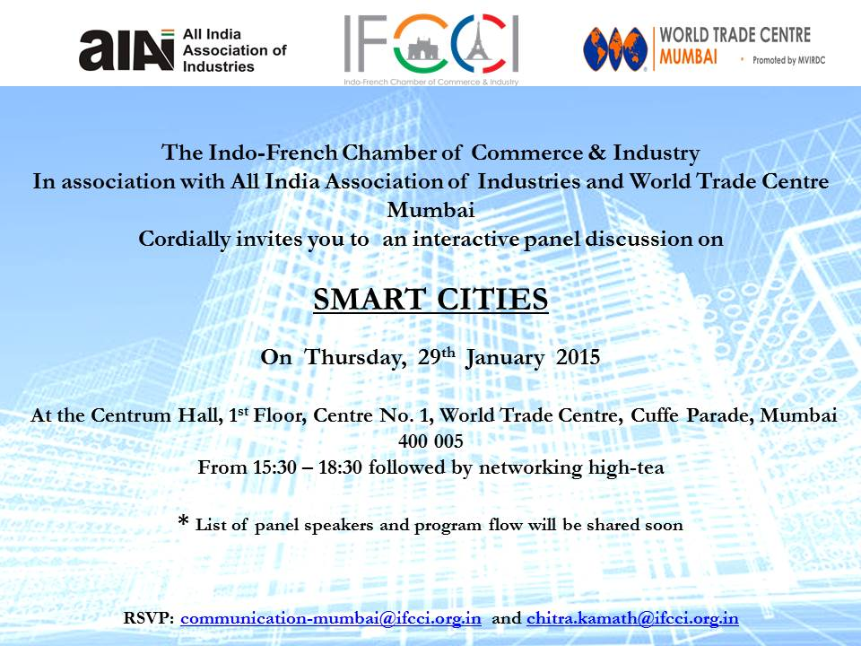 Panel Discussion on #SmartCities - 29th January, 2015 RSVP - communication-mumbai@ifcci.org.in #IFCCI #AIAI #WTC http://t.co/p6VlzjLt3j