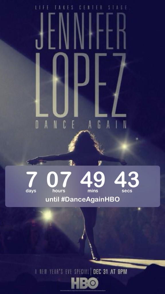 #countdown 7 days until #DanceAgainHBO! @JLo Ain't nothing like spending NYE with you! http://t.co/Aw5qkVmjwo