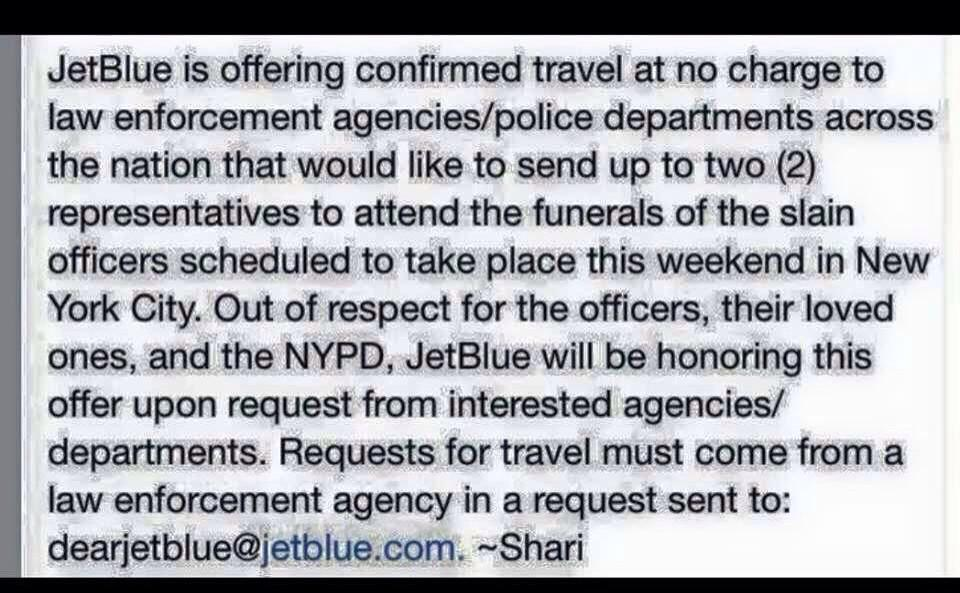 Way to go @JetBlue. They're helping fly officers for the #NYPD funeral. Class act. #NYPDLivesMatter http://t.co/GvKNGHFs25