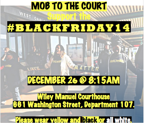 Mob to the Court @ Wiley Manuel Courthouse | Oakland | California | United States