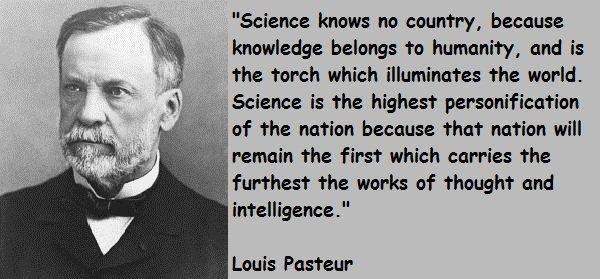 """""""El conocimiento pertenece a la humanidad"""", Louis #Pasteur http://t.co/rVxXuegZ19"""