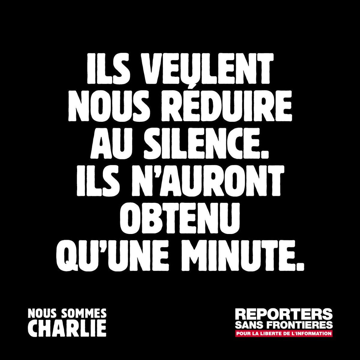 ILS VEULENT NOUS RÉDUIRE AU SILENCE. ILS N'AURONT OBTENU QU'UNE MINUTE. #NousSommesCharlie #RSF http://t.co/IfgzhuGCGM