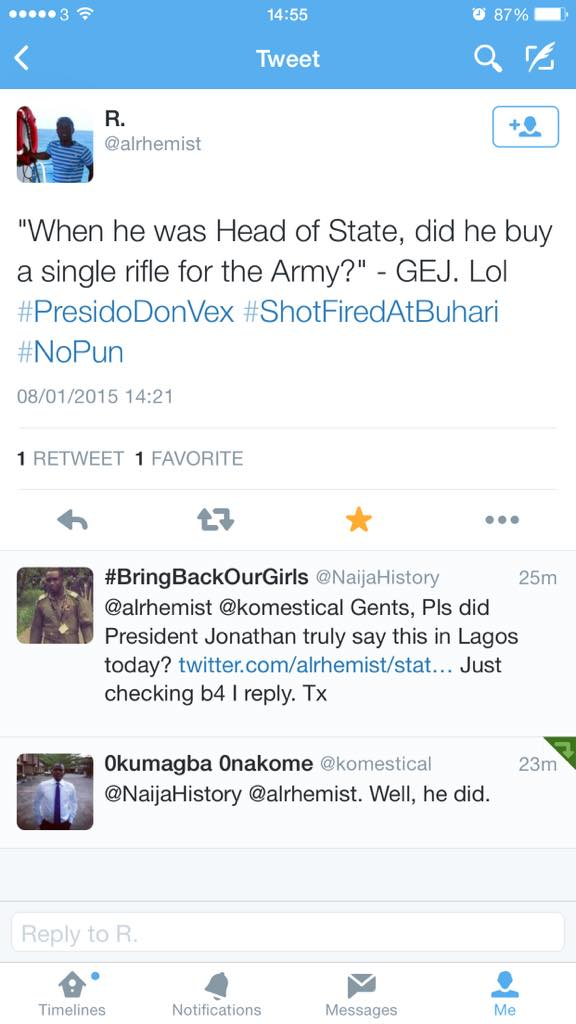 "GEJ: ""Did #Buhari buy a single rifle for the Army, when he was Head of State?"" 