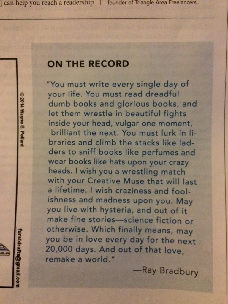 Beautiful, beautiful quote from Ray Bradbury in the February Writer's Digest. http://t.co/DPGdjfBBlK