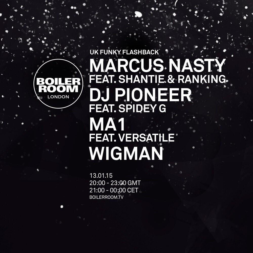The UK Funky @boilerroomtv show will take place next Tuesday, 13th January 2015! @MARCUSNASTY @djpioneer @MCVersatile http://t.co/1tfaWdv3P5