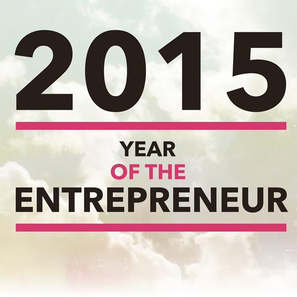 2015 is the Year of the Entrepreneur, and it's about time. #YearOfTheEntrepreneur http://t.co/5CYO2RDHjQ