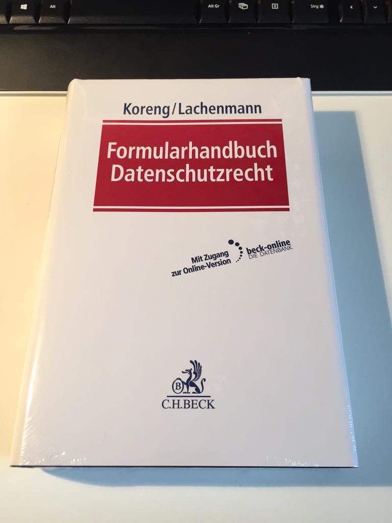 Da ist es: Formularhandbuch Datenschutzrecht (Hrsg. @ako_law & @Lawchenmann) #datenschutz http://t.co/5tMHA102V0
