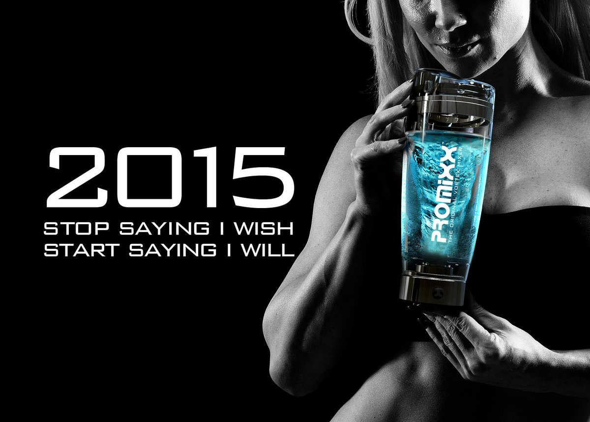 promixx on twitter rt if youre going to stop saying i wish start saying i will in 2015 fitness fitfam gym newyear workout fit