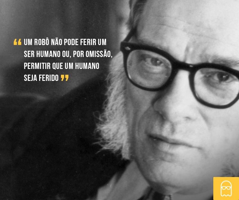 Todo nerd conhece as Leis da Robótica de Isaac Asimov, o aniversariante do dia. #IsaacAsimov http://t.co/UxLUH8WfwA