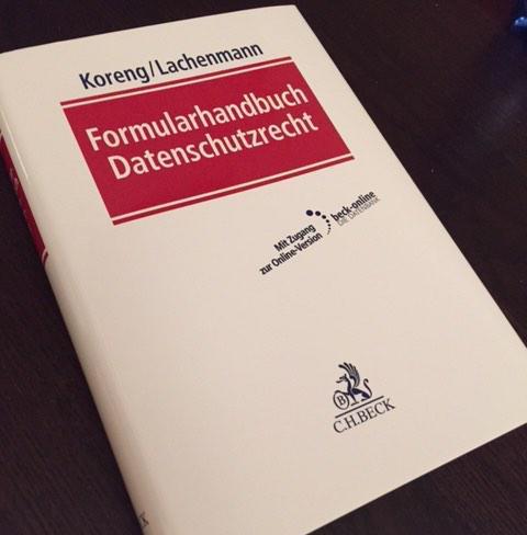 """Heute eingetroffen: Koreng/Lachenmann, """"Formularhandbuch Datenschutzrecht"""" - Rezension folgt im nächsten Jahr. http://t.co/jXCJebSsOO"""