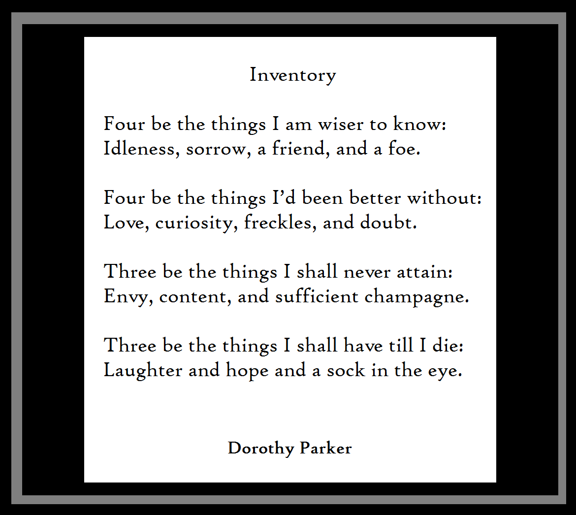 """Dorothy Parker Quotes: DorothyParker Quotes On Twitter: """"""""Inventory"""" By Dorothy"""