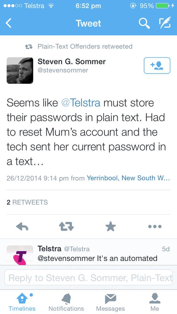 """I'm sorry you feel this way"" - Telstra to a guy complaining that they store account passwords in plain text http://t.co/HDS8LBs39y"