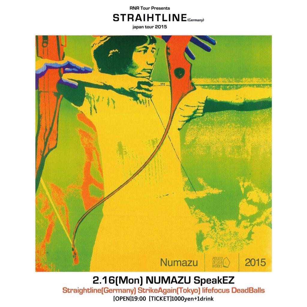2/16沼津SpeakEZ Straightline(Germany) Strike Again(Tokyo) lifefocus Dead Balls  平日ですがよろしくお願いします! 対バン激アツです!