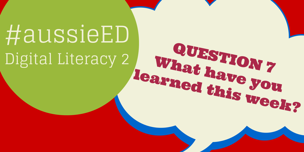 """@MRsalakas: #aussieED@mythsysizer: #aussieED Q7 What have you learned this week? http://t.co/a5Q6bSDcZf""#learning2015"